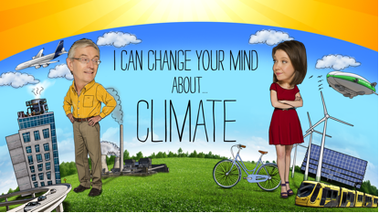 Post image for I Can Change Your Mind About…Climate – Documentary